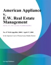 American Appliance V EW Real Estate Management