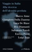 Viaggio in Italia. Alla ricerca dell'identità perduta