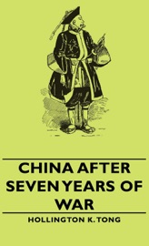 Download and Read Online China After Seven Years of War