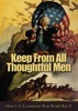 Keep From All Thoughtful Men