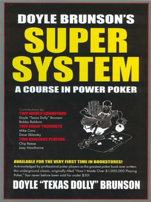 Doyle Brunson's Super System - Brunson book