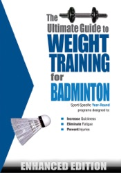 Download The Ultimate Guide to Weight Training for Badminton