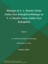 Dialogue In S. A. Dazela's Izono Zakho Ziya Kukujikela/Dialogue In S. A. Dazela's Izono Zakho Ziya Kukujikela (Report)