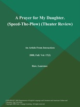 A Prayer for My Daughter (Speed-The-Plow) (Theater Review)