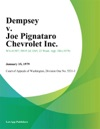 Dempsey V Joe Pignataro Chevrolet Inc