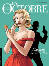Miss Octobre - Tome 1 - Playmates, 1961