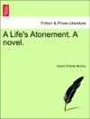 A Lifes Atonement A NovelVolIII