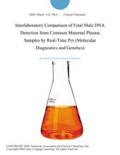 Interlaboratory Comparison of Fetal Male DNA Detection from Common Maternal Plasma Samples by Real-Time Pcr (Molecular Diagnostics and Genetics)