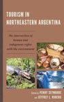 Tourism In Northeastern Argentina