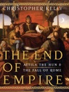 The End Of Empire Attila The Hun  The Fall Of Rome