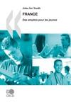 Jobs For YouthDes Emplois Pour Les Jeunes France 2009