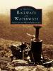 Railways & Waterways