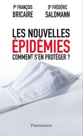Les Nouvelles épidémies - Comment s'en protéger ?