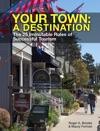 Your Town A Destination