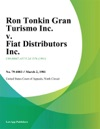 Ron Tonkin Gran Turismo Inc V Fiat Distributors Inc