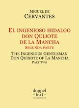 El ingenioso hidalgo don Quijote de la Mancha, segunda parte / The Ingenious Gentleman Don Quixote of La Mancha, Part Two