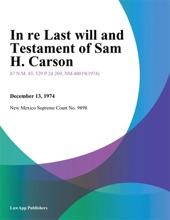 In re Last Will and Testament of Sam H. Carson