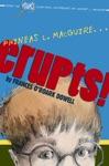 Phineas L MacGuire    Erupts