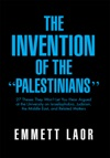 The Invention Of The Palestinians