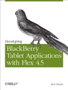 Developing BlackBerry Tablet Applications With Flex 45