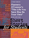 A Study Guide For Flannery OConnors The Life You Save May Be Your Own