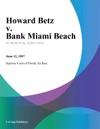 Howard Betz V Bank Miami Beach