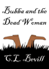 C.L. Bevill - Bubba and the Dead Woman artwork