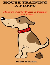 House Training a Puppy read online