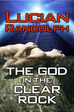 The God In The Clear Rock