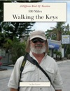 100 Miles Walking The Keys