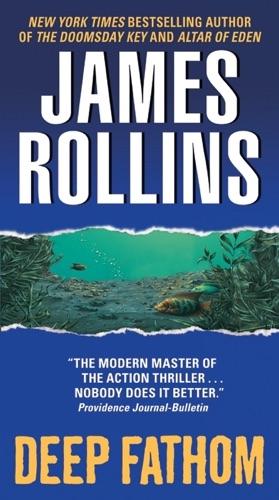 James Rollins - Deep Fathom