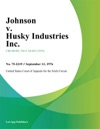Johnson V Husky Industries Inc