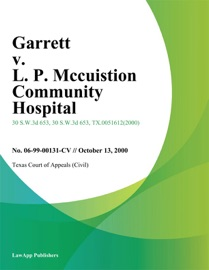 GARRETT V. L. P. MCCUISTION COMMUNITY HOSPITAL