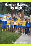 Harrier Hawks Fly High