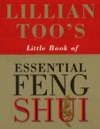 Lillian Toos Little Book Of Feng Shui