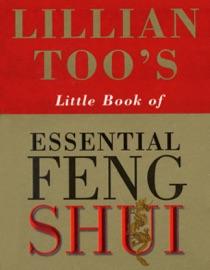Lillian Too S Little Book Of Feng Shui