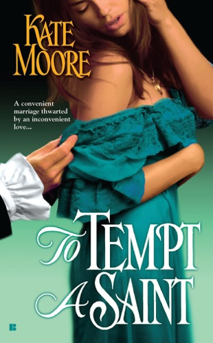 Kate Moore - To Tempt a Saint