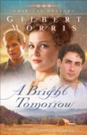 A Bright Tomorrow American Century Book 1