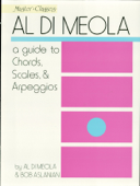 Al Di Meola - A Guide to Chords, Scales & Arpeggios (Music Instruction)