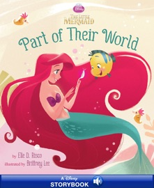 THE LITTLE MERMAID:  PART OF THEIR WORLD