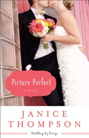 Picture Perfect (Weddings by Design Book #1)