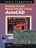 PCB Design Using AutoCAD