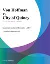 Von Hoffman V City Of Quincy