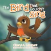 The Bird That Couldnt Sing