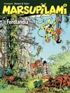 Marsupilami  Tome 6 - Fordlandia