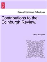 Contributions To The Edinburgh Review. VOL. I