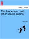 The Atonement And Other Sacred Poems