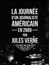 La Journe Dun Journaliste Amricain En 2889