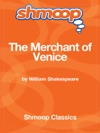 The Merchant Of Venice Complete Text With Integrated Study Guide From Shmoop