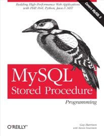 MySQL Stored Procedure Programming - Guy Harrison & Steven Feuerstein